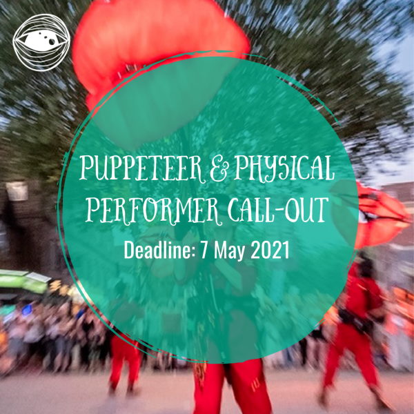 Puppeteer & Physical Performer Call Out